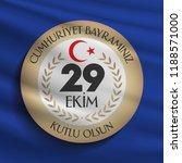 29 ekim cumhuriyet bayrami.... | Shutterstock .eps vector #1188571000