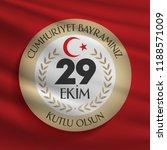 29 ekim cumhuriyet bayrami.... | Shutterstock .eps vector #1188571009