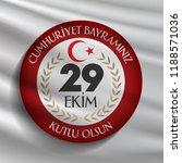 29 ekim cumhuriyet bayrami.... | Shutterstock .eps vector #1188571036
