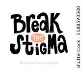 break the stigma   unique... | Shutterstock .eps vector #1188593500