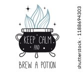 keep calm and brew a potion.... | Shutterstock .eps vector #1188694303