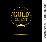 gold inscription gold client on ... | Shutterstock .eps vector #1188708589