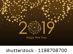 golden happy new year 2019 with ... | Shutterstock .eps vector #1188708700