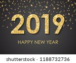 2019 happy new year gold text... | Shutterstock .eps vector #1188732736