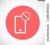 phone is not allowed vector... | Shutterstock .eps vector #1188784063