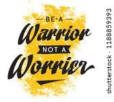 inspirational quote  motivation.... | Shutterstock .eps vector #1188859393