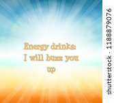 funny energy drinks quote | Shutterstock . vector #1188879076