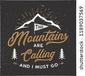 the mountains are calling and i ... | Shutterstock .eps vector #1189037569