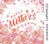 calligraphy happy mother s day... | Shutterstock . vector #1189096123