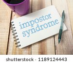Small photo of Impostor Syndrome, Mental Health quotes, words typography top view lettering concept
