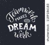 teamwork makes the dream work.... | Shutterstock .eps vector #1189186183