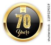 gold 70 years  anniversary... | Shutterstock .eps vector #1189329019