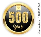 gold 500 years  anniversary... | Shutterstock .eps vector #1189329040