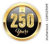 gold 250 years  anniversary... | Shutterstock .eps vector #1189329049