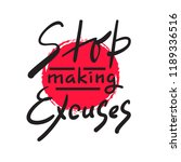 stop making excuses   simple... | Shutterstock .eps vector #1189336516