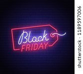 black friday neon sign  bright... | Shutterstock .eps vector #1189597006