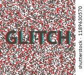 glitch background unique design ... | Shutterstock .eps vector #1189630570