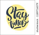 handdrawn lettering of a phrase ... | Shutterstock .eps vector #1189716379