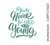 handdrawn lettering of a phrase ... | Shutterstock .eps vector #1189717663
