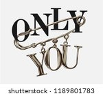 only you slogan on chrome pin... | Shutterstock .eps vector #1189801783