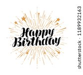 happy birthday  greeting card.... | Shutterstock .eps vector #1189932163