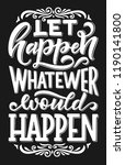 let happen whatever would... | Shutterstock .eps vector #1190141800