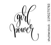 girl power   hand lettering... | Shutterstock .eps vector #1190275783