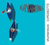 kayaking man vector. rafting.... | Shutterstock .eps vector #1190282773