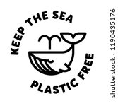 keep the sea plastic free whale ... | Shutterstock .eps vector #1190435176