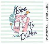 love to dance typography... | Shutterstock .eps vector #1190522383
