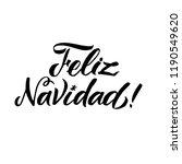 feliz navidad hand lettering... | Shutterstock .eps vector #1190549620