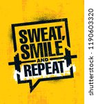 sweat  smile and repeat.... | Shutterstock .eps vector #1190603320