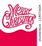 merry christmas | Shutterstock .eps vector #119073604