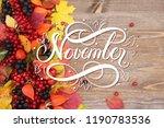 november hand lettering... | Shutterstock . vector #1190783536