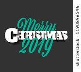 merry christmas 2019 | Shutterstock .eps vector #1190896546