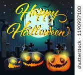 happy halloween lettering with... | Shutterstock .eps vector #1190937100