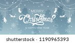 merry christmas  happy new year ...   Shutterstock .eps vector #1190965393