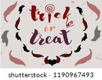 trick or treat lettering with... | Shutterstock .eps vector #1190967493