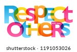 respect others typography poster | Shutterstock .eps vector #1191053026