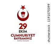29 ekim cumhuriyet bayrami day... | Shutterstock .eps vector #1191070399