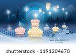 thailand loy krathong festival  ... | Shutterstock .eps vector #1191204670