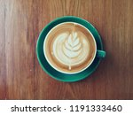 coffee and latte art for... | Shutterstock . vector #1191333460