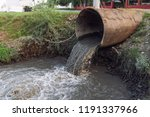 dirty sewage from the pipe ... | Shutterstock . vector #1191337966