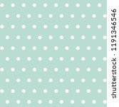soft polka dot seamless pattern.... | Shutterstock .eps vector #1191346546