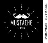 mustache season. november.... | Shutterstock .eps vector #1191454333