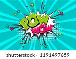pow gun wow comic text speech... | Shutterstock .eps vector #1191497659