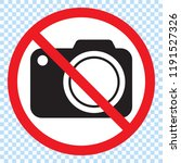 no cameras allowed sign. red... | Shutterstock .eps vector #1191527326