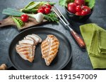 grilled chicken fillet on... | Shutterstock . vector #1191547009