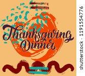 thanksgiving dinner brush hand... | Shutterstock . vector #1191554776
