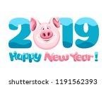 digits 2019 cute fun pig ... | Shutterstock .eps vector #1191562393